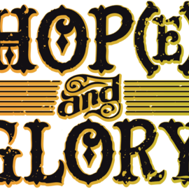 Hop(e) and Glory