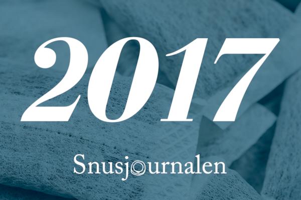 Snusåret 2017: Resumé